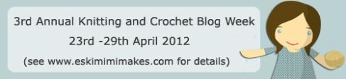 3rd Annual Knitting and Crochet Blog Week